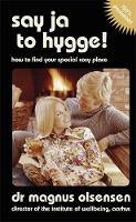 Say Ja to Hygge!: A Parody: How to...