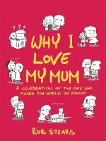 Why I Love My Mum: The Perfect...