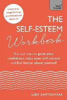 The Self-Esteem Workbook: Practical...
