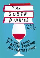 The Sober Diaries: How one woman...