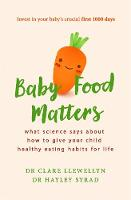 Baby Food Matters: What science says...