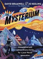 The Mysterium: Unexplained and...