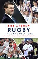 Rugby: The Game of My Life: Battling...