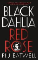 Black Dahlia, Red Rose: 'Real-life...