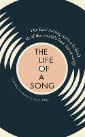 The Life of a Song: The fascinating...