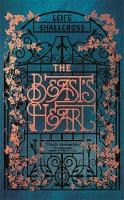 The Beast's Heart: The breathtakingly...