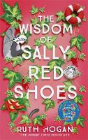 The Wisdom of Sally Red Shoes: The ...