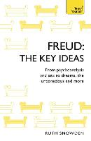 Freud: The Key Ideas: Psychoanalysis,...