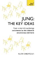 Jung: The Key Ideas: From analytical...