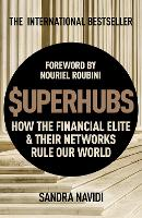 SuperHubs: How the Financial Elite ...