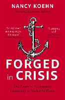 Forged in Crisis: The Power of...
