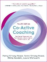 Co-Active Coaching: The proven...
