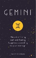 Gemini: The Art of Living Well and...