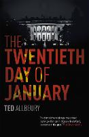 The Twentieth Day of January: The...