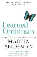 Learned Optimism: How to Change Your...