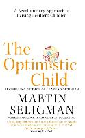 The Optimistic Child: A Revolutionary...