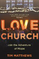 Love Church: Join the Adventure of Hope