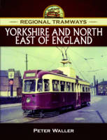 Regional Tramways - Yorkshire and...