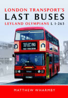 London Transport's Last Buses: ...