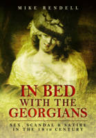 In Bed with the Georgians: Sex,...
