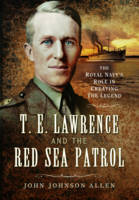T. E. Lawrence and the Red Sea ...