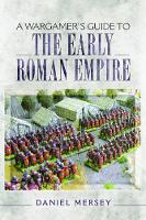 A Wargamer's Guide to the Early Roman...