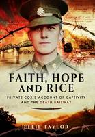 Faith, Hope and Rice: Private Fred...