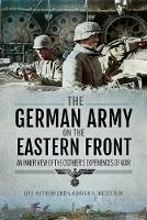The German Army on the Eastern Front:...