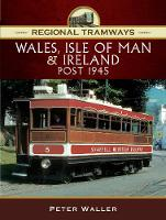 Regional Tramways - Wales, Isle of ...