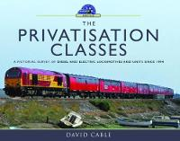 The Privatisation Classes: A ...