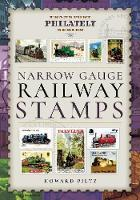 Narrow Gauge Railway Stamps: A...