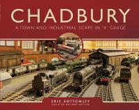 Chadbury: A Town and Industrial Scape...