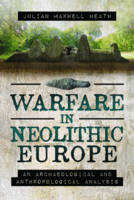 Warfare in Neolithic Europe: An...