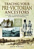 Tracing Your Pre-Victorian Ancestors:...