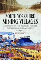 South Yorkshire Mining Villages: A...