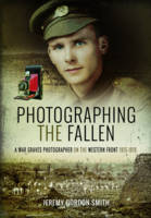 Photographing the Fallen: A War ...