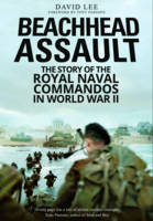 Beachhead Assault: The Story of the...