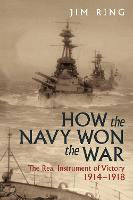 How the Navy Won the War: The Real...