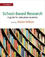 School-Based Research: A Guide for...