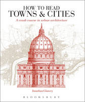 How to Read Towns and Cities: A Crash...