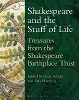 Shakespeare and the Stuff of Life:...