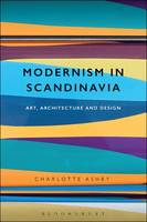 Modernism in Scandinavia: Art,...
