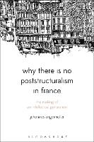 Why There is No Poststructuralism in...