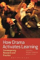 How Drama Activates Learning:...
