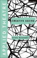 Applied Theatre: Creative Ageing