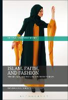 Islam, Faith, and Fashion: The ...