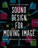 Sound Design for Moving Image: From...