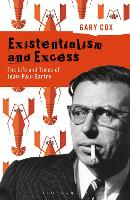 Existentialism and Excess: The Life...