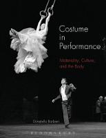 Costume in Performance: Materiality,...