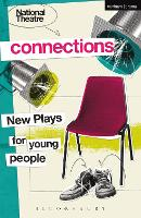 National Theatre Connections: Plays...